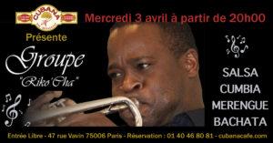 Cubana Café - Concert acoustique Riko Cha mercredi 3 avril 2019 - Bar Restaurant Fumoir Paris Montparnasse