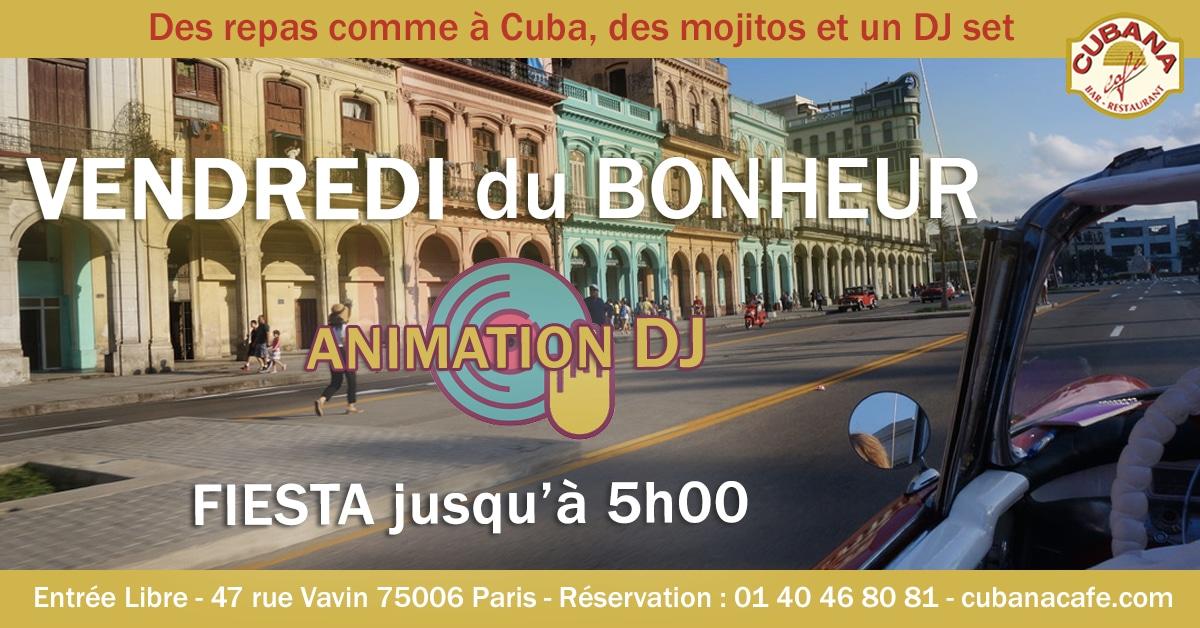 Cubana Café Les vendredis du bonheur - Soirée latine et animation DJ le vendredi - Restaurant, bar à cocktails, fumoir - Paris Montparnasse