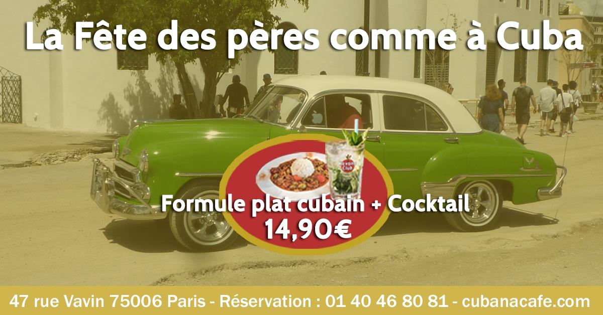 Cubana Café - Fête des pères 2019 - Restaurant Montparnasse