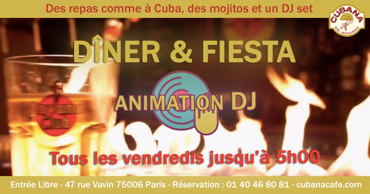 Cubana Café Les vendredis fiesta - Soirée latine le vendredi et animation DJ - Restaurant, bar à cocktails, fumoir - Paris Montparnasse