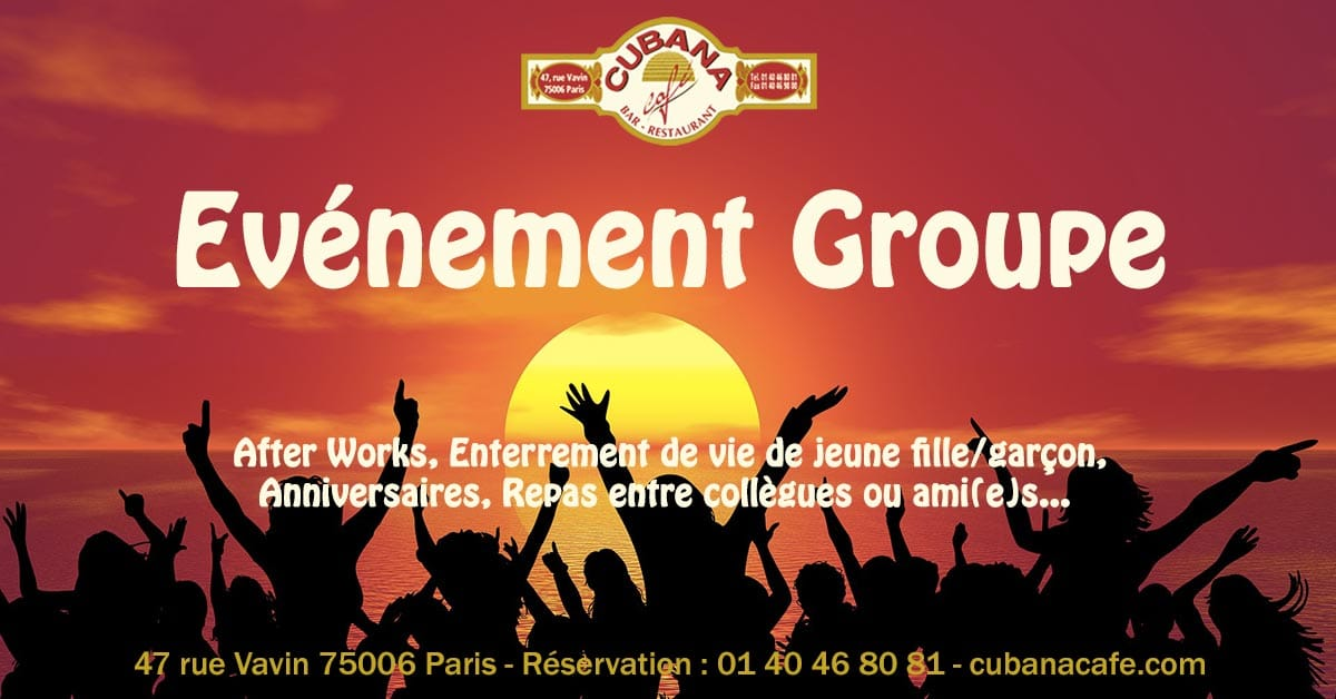 Sortir en groupe à Paris, Evénement Groupe, le restaurant bar du Cubana Café à Montparnasse