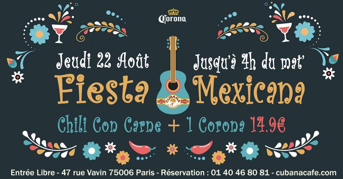 Fiesta Mexicana avec Corona le 22 août 2019 au Cubana Café Restaurant Montparnasse