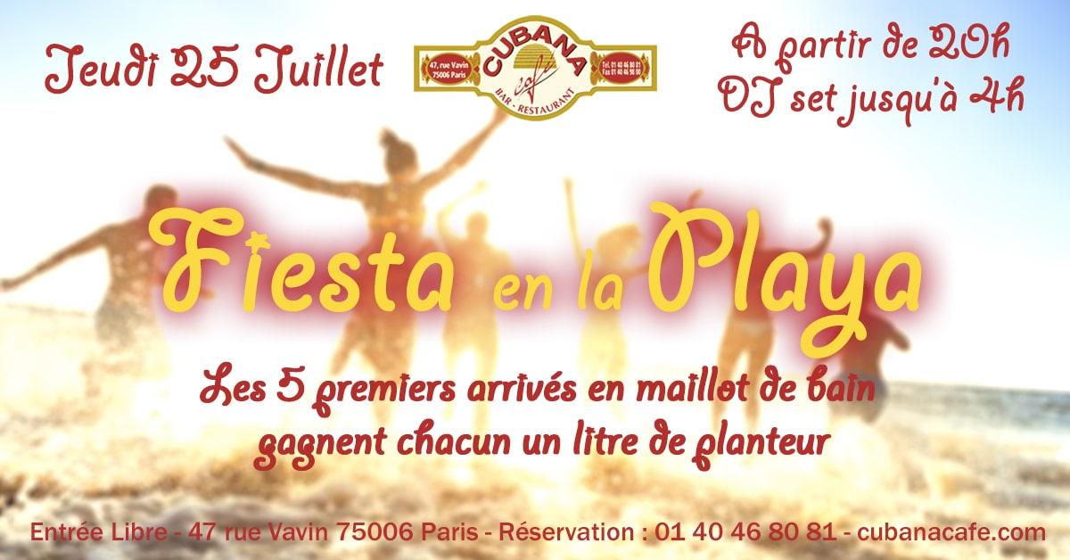 Fiesta en la playa au Cubana Café Paris Montparnasse le jeudi 25 juillet 2019 - Soirée plage