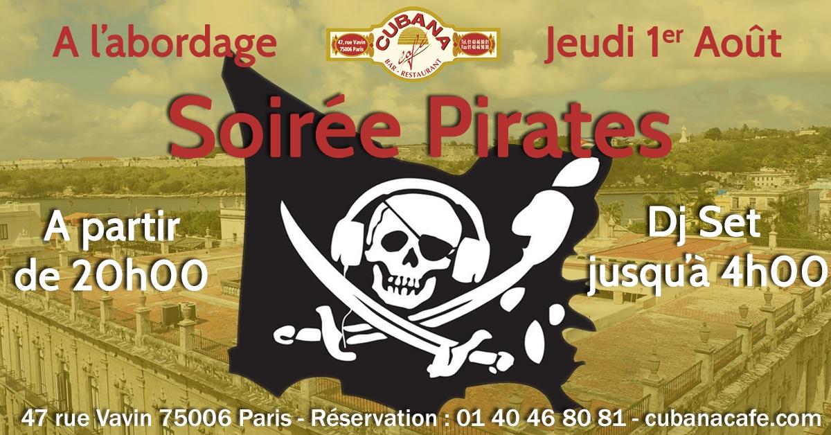 Soirée Pirate le jeudi 1er août 2019 au Cubana Café