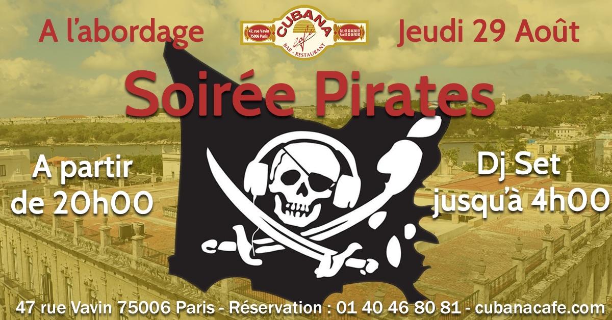 Soirée Pirate le jeudi 29 août 2019 au Cubana Café soirées latines parisiennes août