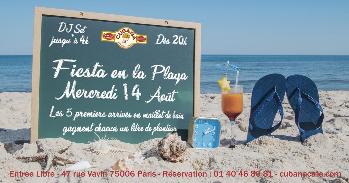 Fiesta en la playa au Cubana Café Paris Montparnasse le mercredi 14 août 2019 - Soirée plage