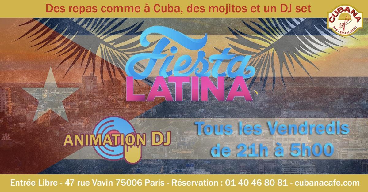 Cubana Café Les vendredis fiesta de juillet 2019 - Soirée latine le vendredi et animation DJ - Restaurant, bar à cocktails, fumoir - Paris Montparnasse