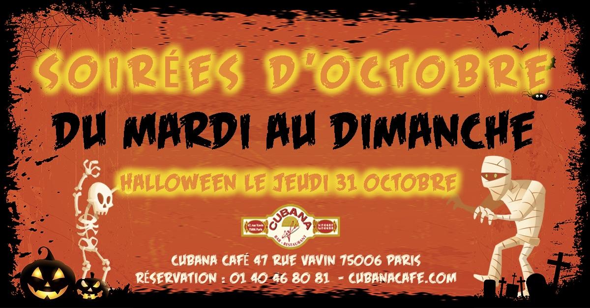 Les soirées Latines à Paris en octobre au Cubana Café et soirée Halloween