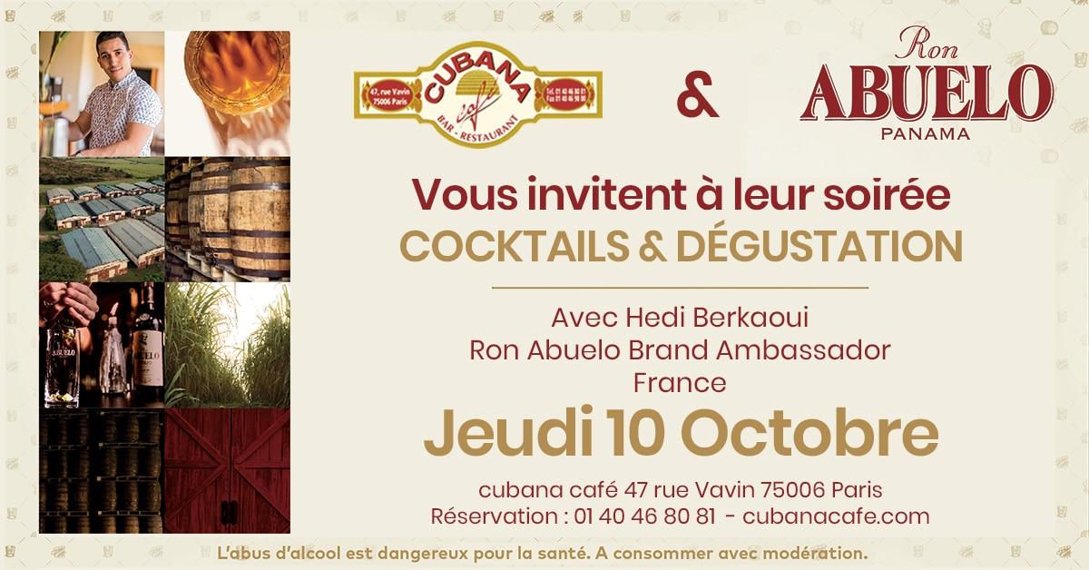 Soirée dégustation et cocktails Ron Abuelo au Cubana Café 10 octobre 2019