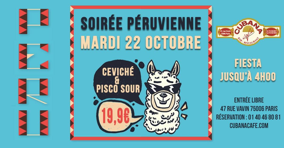 Soirée Péruvienne le mardi 22 octobre 2019 au Cubana Café - Soirée Latine à Paris