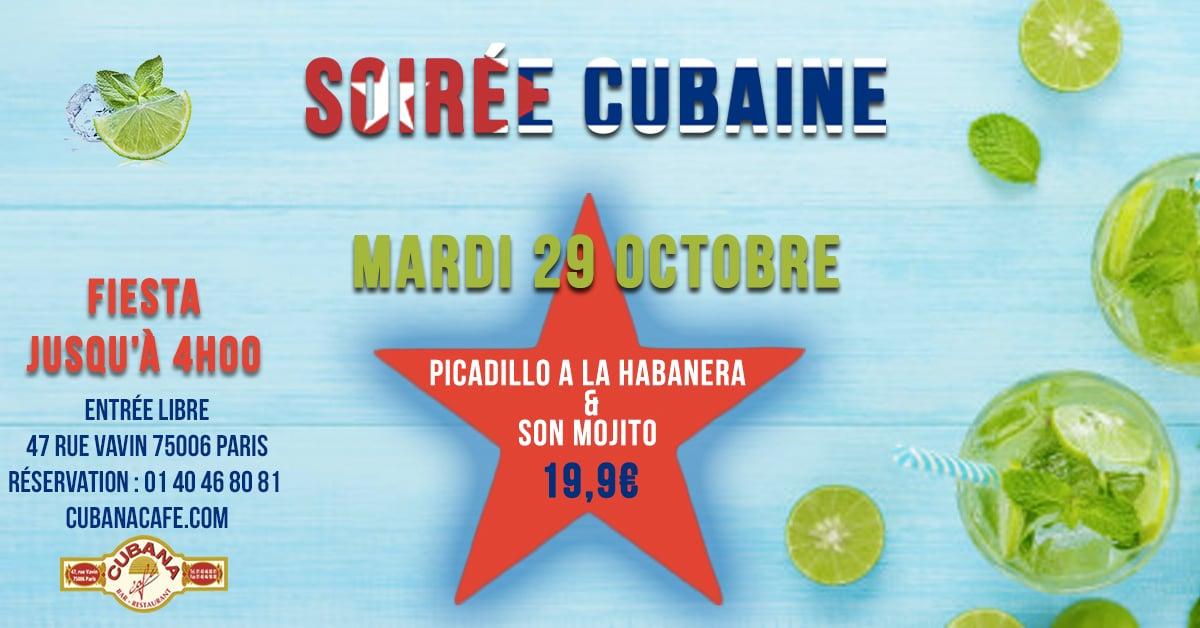 Soirée Cubaine le mardi 29 octobre 2019 au Cubana Café - Soirée Latine à Paris