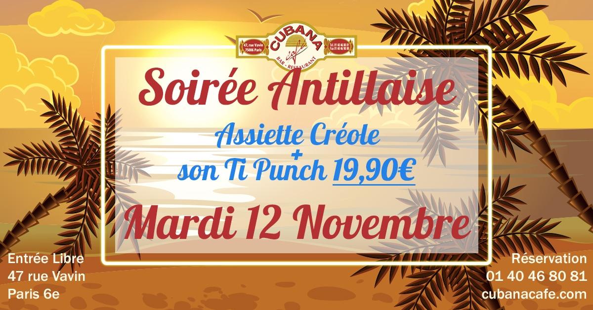 Soirée Antillaise le mardi 12 novembre 2019 au Cubana Café