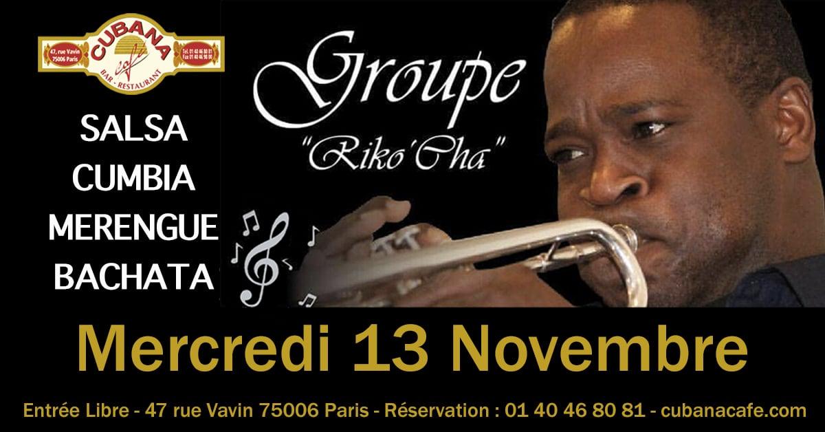 Groupe Riko'Cha en concert mercredi 13 Novembre au Cubana Café Paris