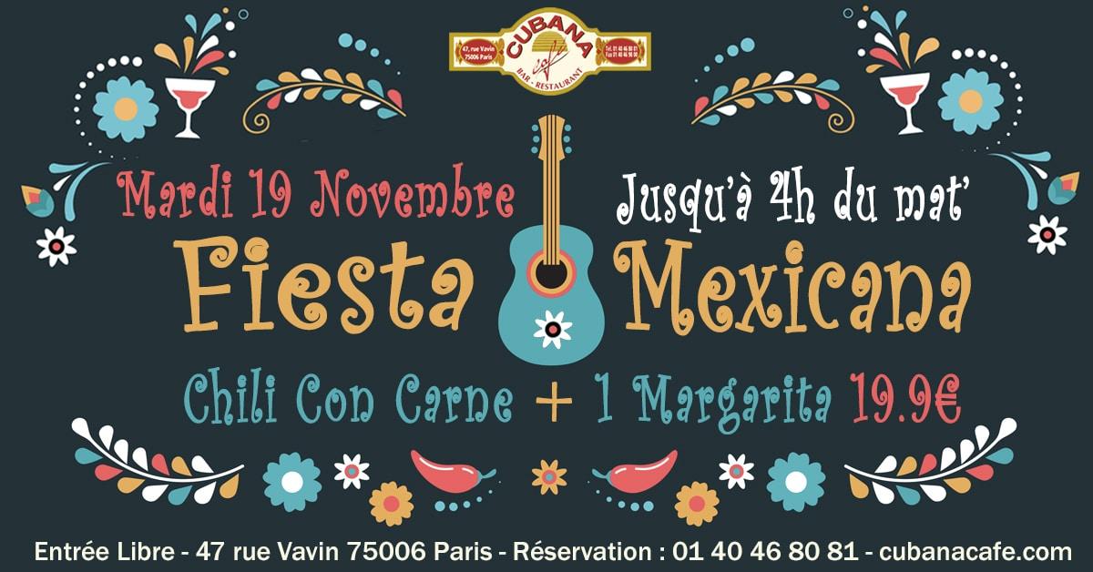 Soirée Mexicaine le mardi 19 novembre 2019 au Cubana Café - Soirée Latine à Paris