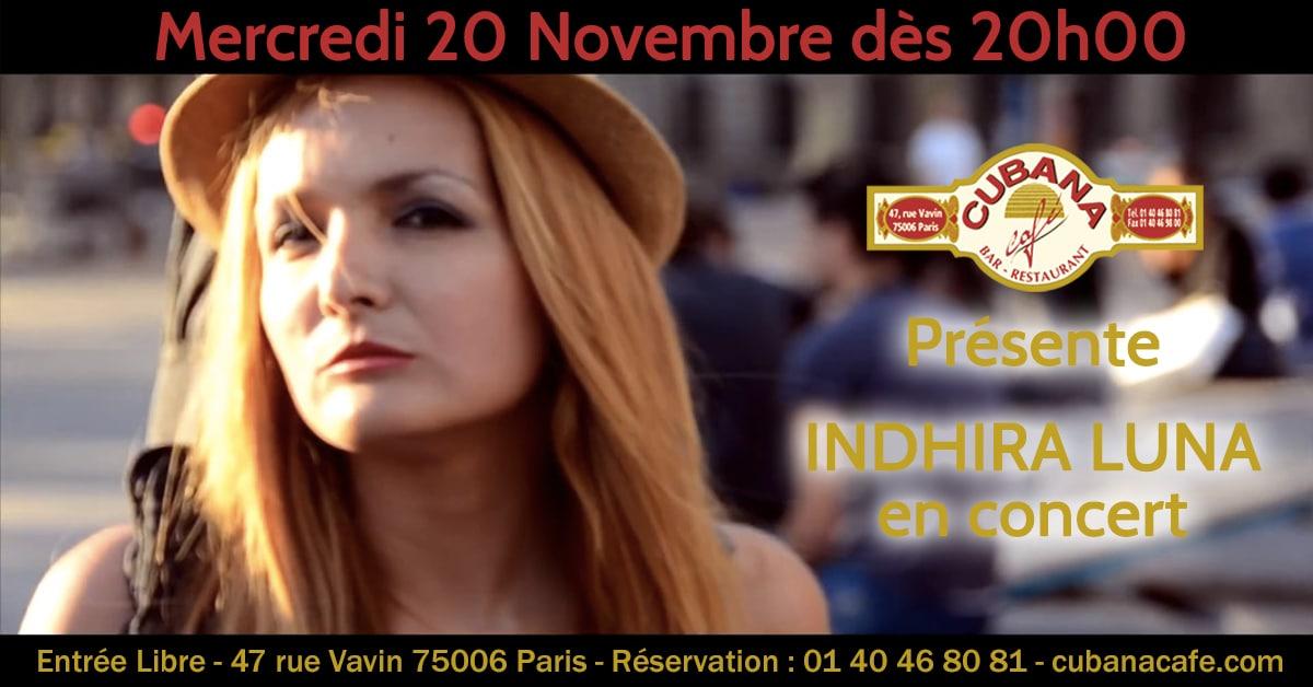 Cubana Café - Concert acoustique Indhira Luna mercredi 20 Novembre 2019 - Bar Restaurant Fumoir Paris Montparnasse