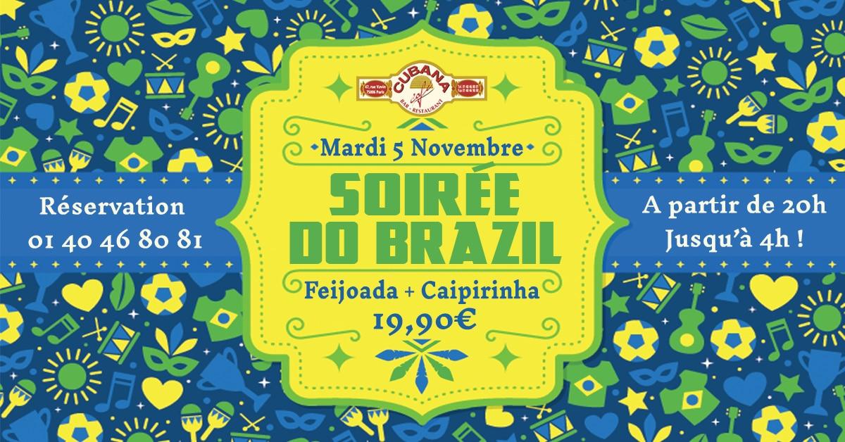 Soirée Brésilienne le mardi 5 novembre 2019 au Cubana Café - Soirée Latine en novembre à Paris
