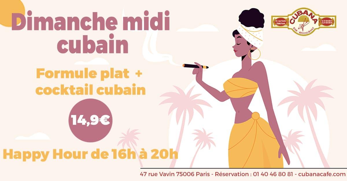 Cubana Café Formule restaurant plat et cocktail à 14,9€ tous les dimanches midi