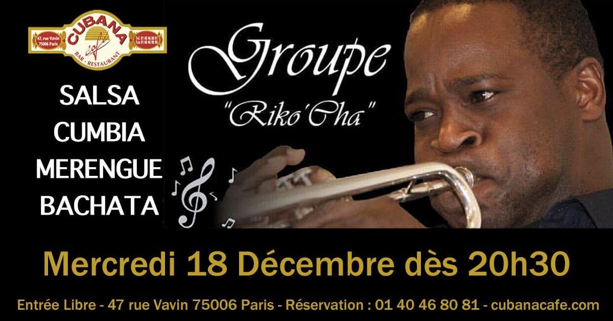 Groupe Riko'Cha en concert mercredi 18 décembre au Cubana Café Paris