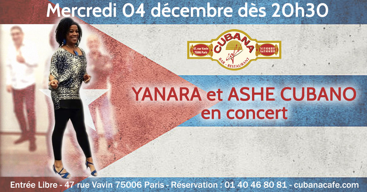 Cubana Café 4 décembre Concert Yanara Ashe