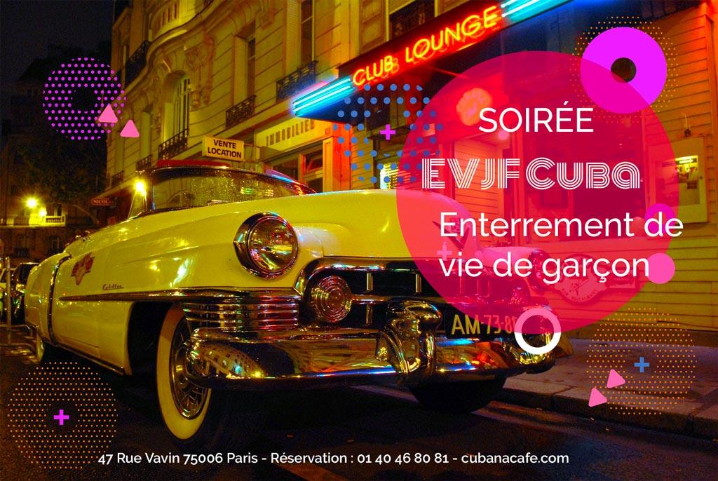 Cubana Café soirée EVJF Paris Cuba enterrement de vie de garçon