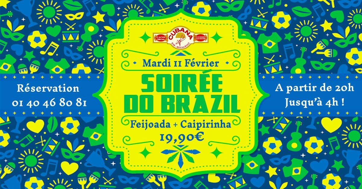 Soirée Brésilienne le mardi 11 février 2020 au Cubana Café - Soirée Latine en février à Paris