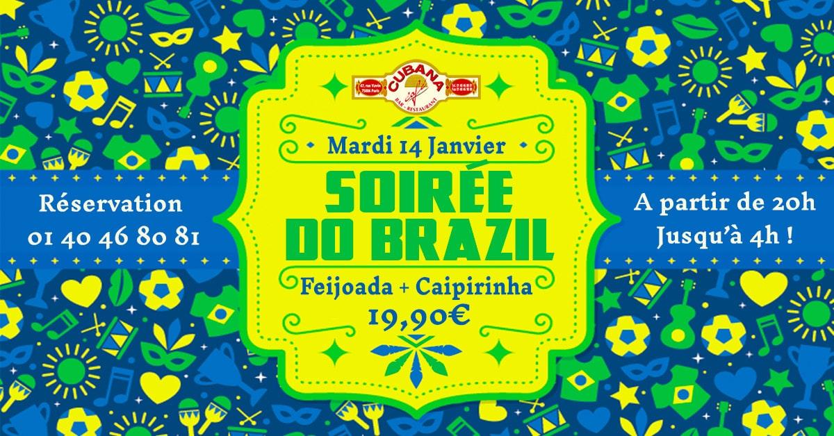 Soirée Brésilienne le mardi 14 janvier 2019 au Cubana Café - Soirée Latine en janvier à Paris