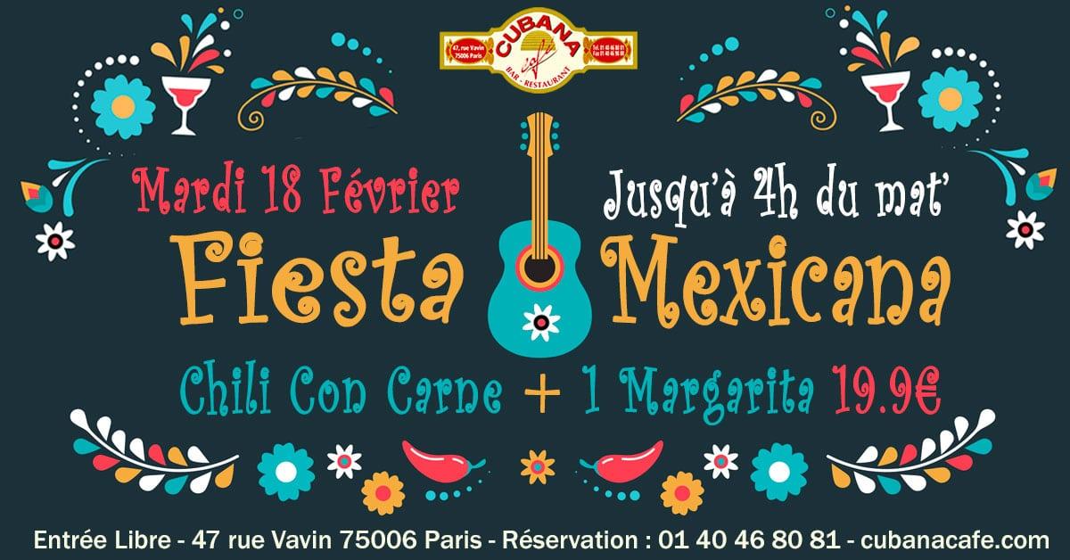 Soirée Mexicaine le mardi 18 février 2020 au Cubana Café Restaurant à Montparnasse- Soirée Latine à Paris
