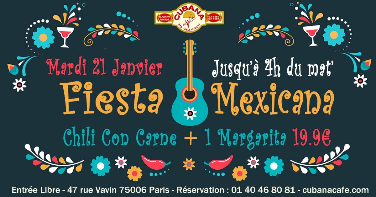 Soirée Mexicaine le mardi 21 janvier 2020 au Cubana Café - Soirée Latine à Paris