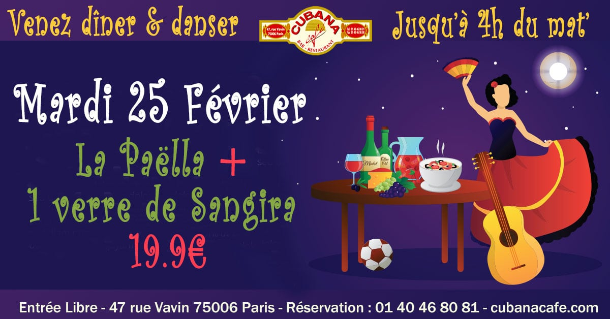 Votre restaurant à Montparnasse vous propose sa formule Paëlla y Sangria à 19.9€ le mardi 25 février 2020 - Cubana Café