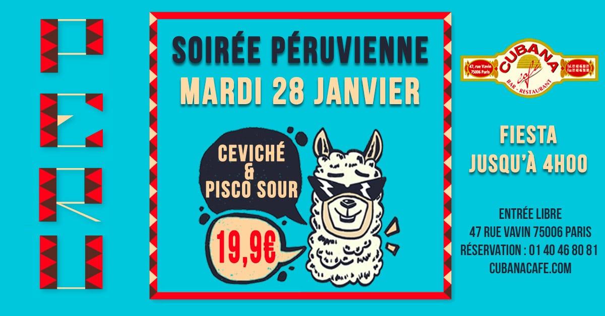 Soirée Péruvienne le mardi 28 janver au Cubana Café - Soirée Latine à Paris
