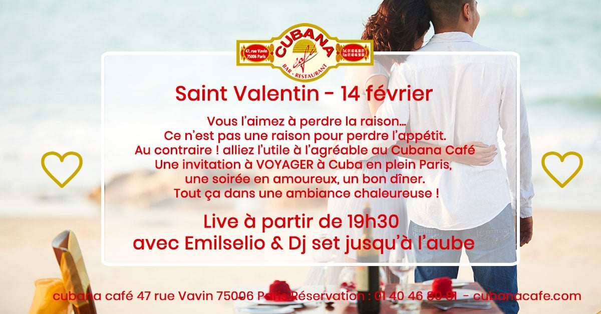 Cubana Café Restaurant Montparnasse - Saint Valentin cubaine