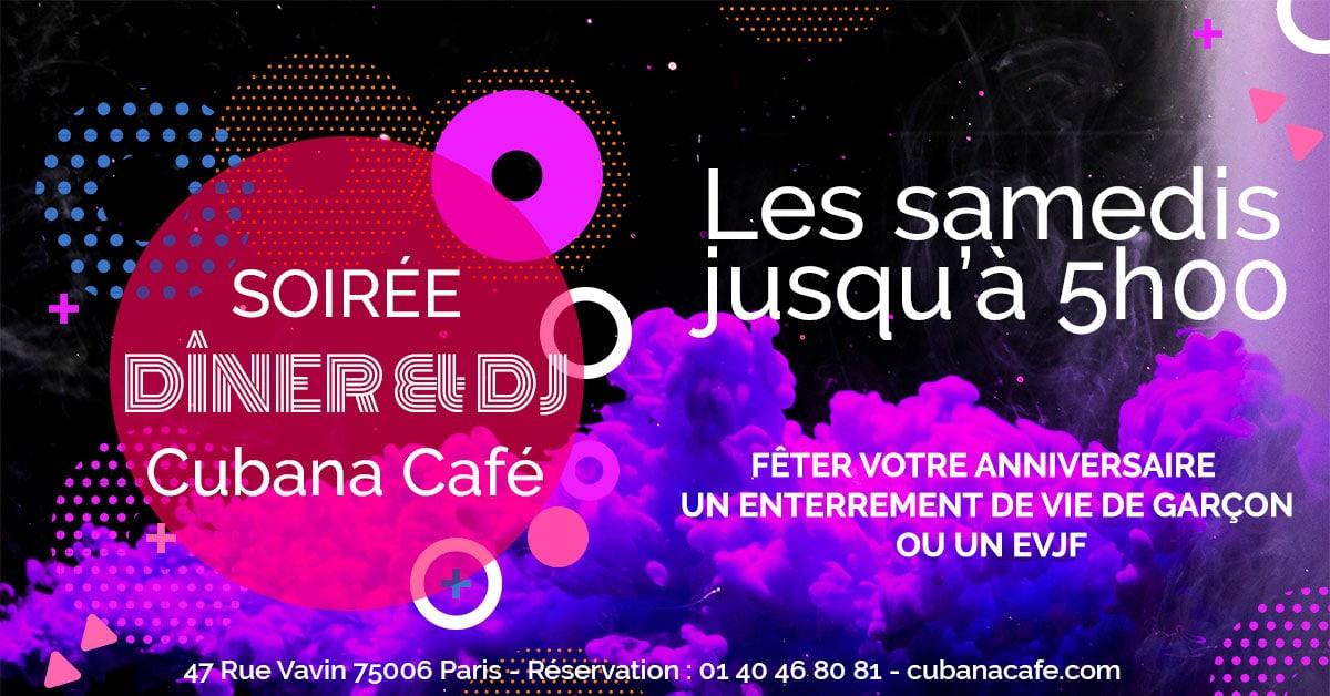 Cubana Café Les samedis fiesta 2020 - Soirée latine le samedi et animation DJ - Restaurant, bar à cocktails, fumoir - Paris Montparnasse