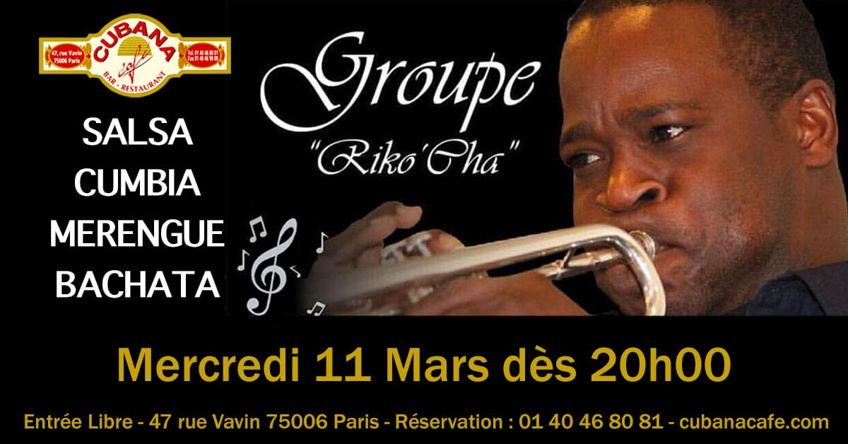 Cubana Café Concert Riko'Cha mercredi 11 mars 2020