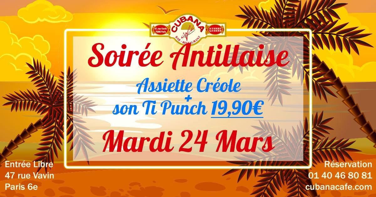 Cubana café mardi soirée antillaise dans notre restaurant à Montparnasse -24 Mars 2020