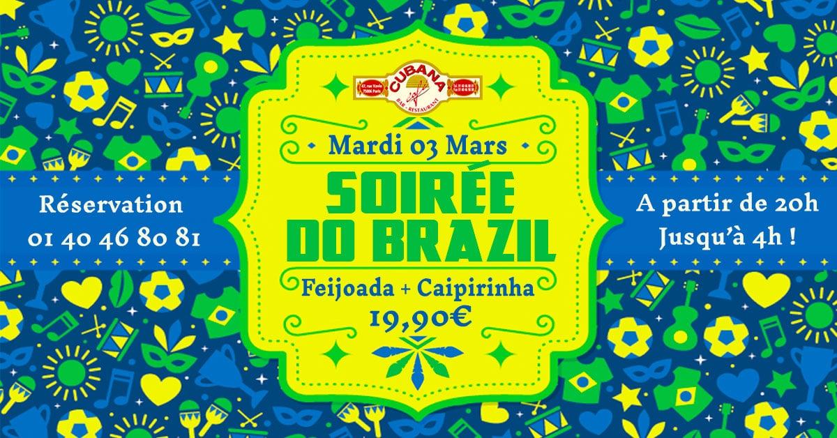 Soirée Brésilienne le mardi 3 Mars 2020 au Cubana Café - Soirée Latine en mars à Paris