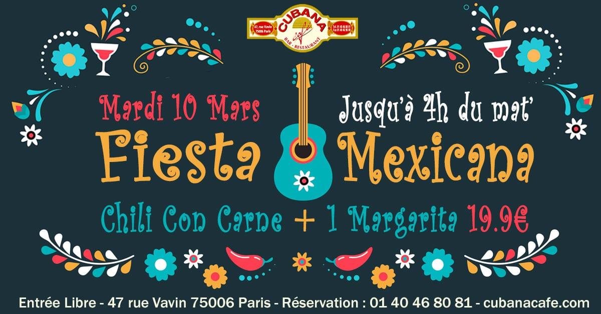 Soirée Mexicaine le mardi 10 mars 2020 au Cubana Café Restaurant à Montparnasse- Soirée Latine à Paris