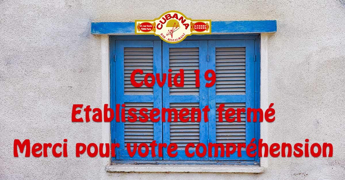Cubana Café - Restaurant Montparnasse - Info Coronavirus - Fermeture
