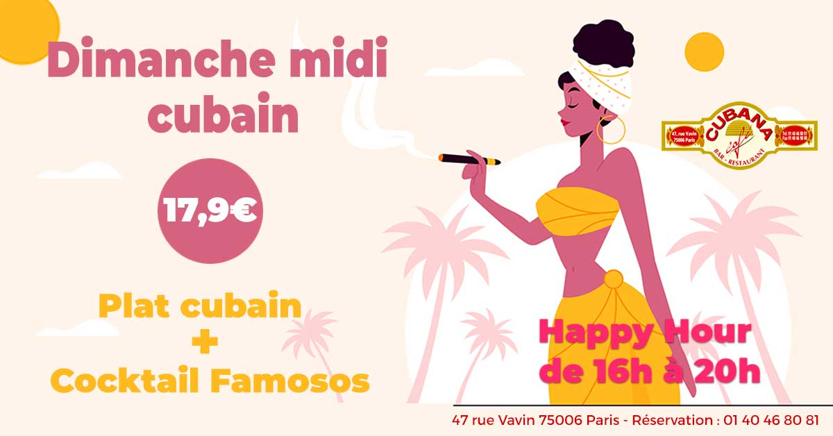 Cubana Café Formule restaurant plat et cocktail à 17,9€ tous les dimanches midi en octobre 2021