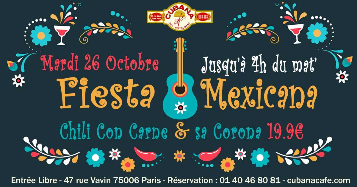 Soirée Mexicaine le mardi 26 octobre 2021 au Cubana Café Restaurant à Montparnasse- Soirée Latine à Paris