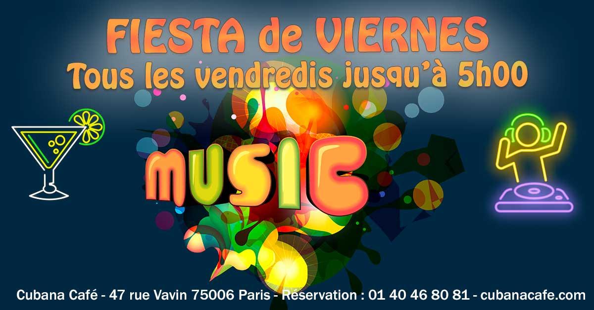 Cubana Café Les vendredis fiesta d'octobre 2021 - Cuba en février le vendredi et animation DJ - Restaurant, bar à cocktails, fumoir - Paris Montparnasse